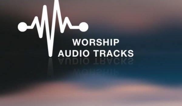 TOP WORSHIP TRACKS